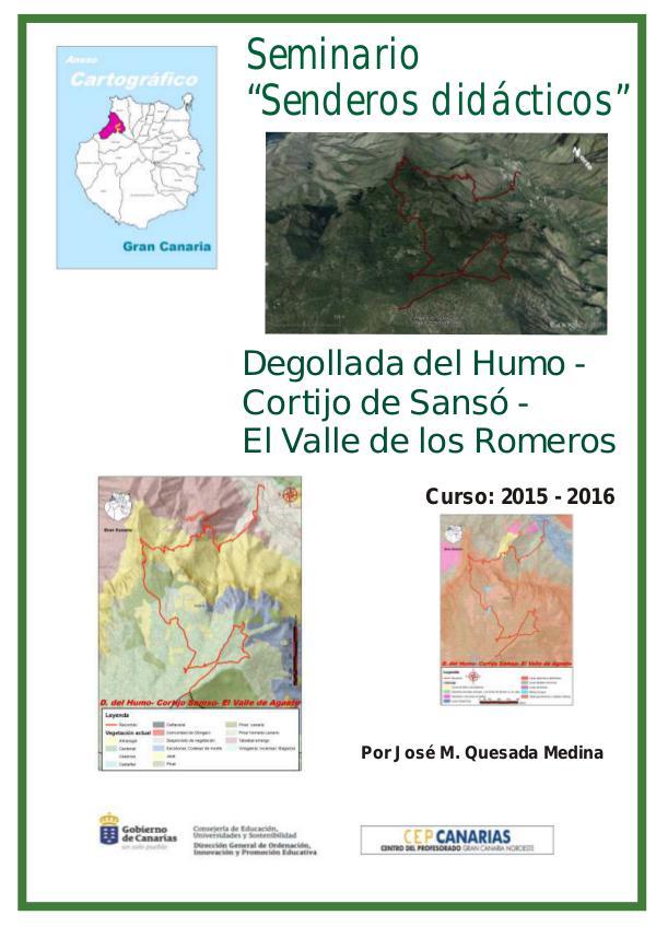 III Edición Senderos Didácticos: Degolla del humo - San Pedro Degollada del Humo - Presa de La Laguna- San Pedro