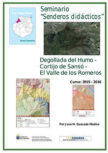 III Edición Senderos Didácticos: Degolla del humo - San Pedro