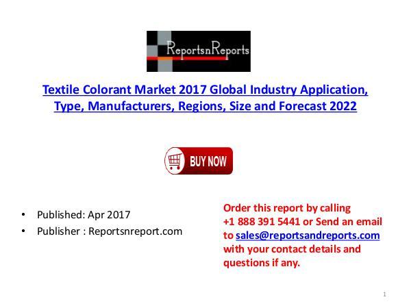 Textile Colorant Market Industry Application,Type,Size, Forecast 2022 Textile Colorant Industry