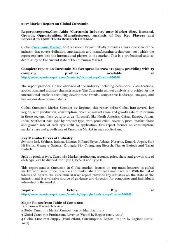Curcumin Industry 2017 Market Size, Demand, Growth & Forecast 2022 2017 Market Report on Global Curcumin