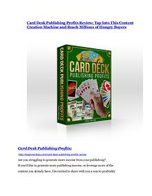 Card Desk Publishing Profits Detail Review and Card Desk Publishing Profits $22,700 Bonus Card Desk Publishing Profits Review - 80% Discount and $26,800 Bonus