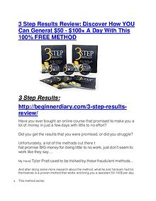 3 Step Results Review and (MASSIVE) $23,800 BONUSES 3 Step Results review - 3 Step Results sneak peek features
