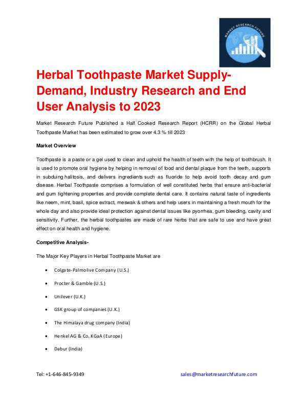 an analysis of herbal industry The rapid growth of cosmetics industry is driven by digital communications, the vitality of high-end marketing channels, and the swift rise of the middle classes in the new markets such as in asia-pacific, where most of the consumers demand natural and high-quality cosmetic products.