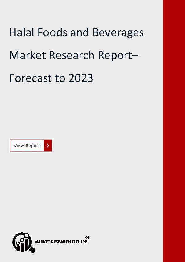 Market Research Future (Food and Beverages) Halal Foods and Beverages Market