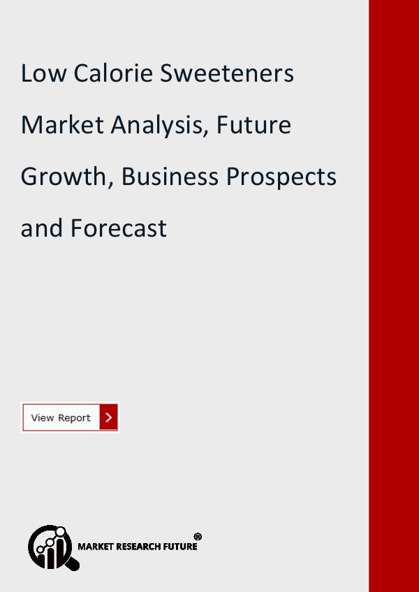 Market Research Future (Food and Beverages) Low Calorie Sweeteners Market Progresses for Huge