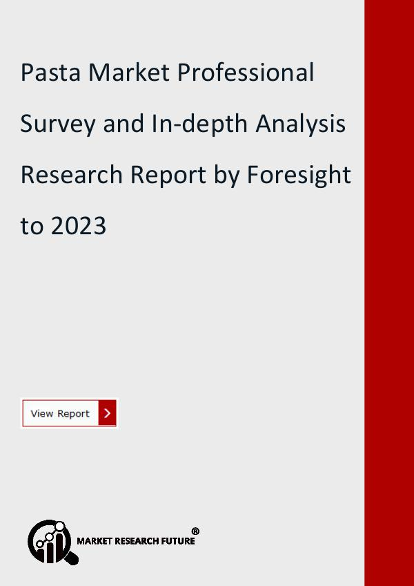 Market Research Future (Food and Beverages) Pasta Market Research Report