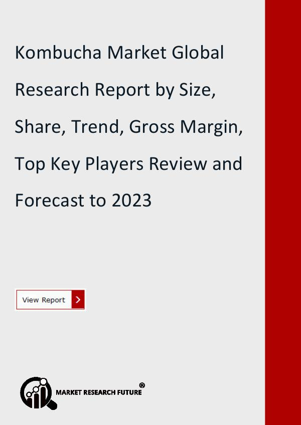Market Research Future (Food and Beverages) Kombucha Market Research Report