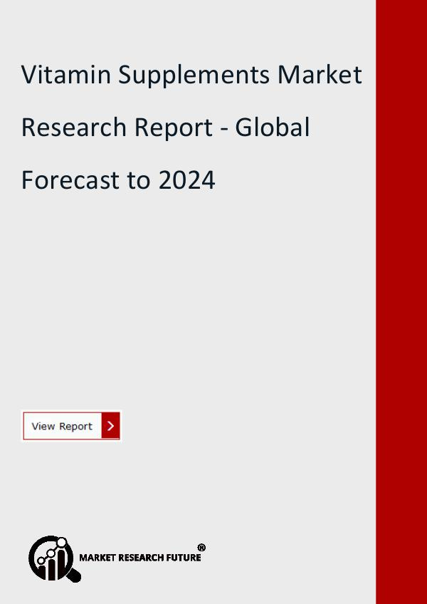 Market Research Future (Food and Beverages) Vitamin Supplements Market Research Report