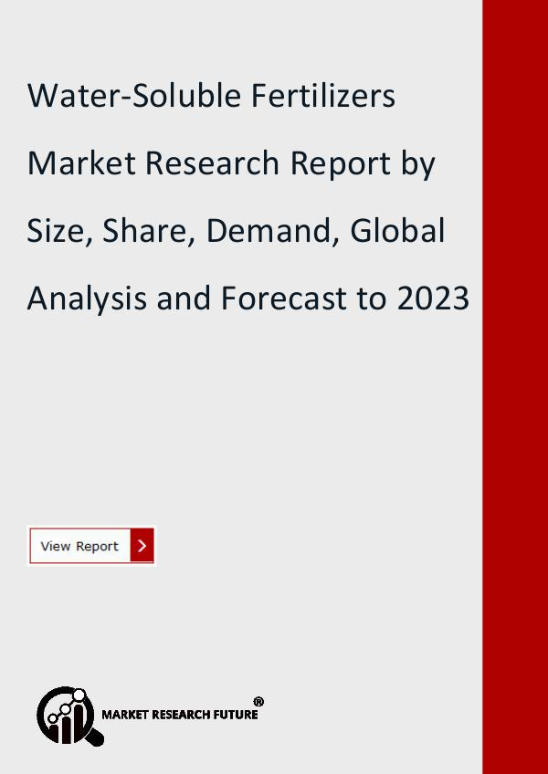 Market Research Future (Food and Beverages) Water-Soluble Fertilizers Market Research Report