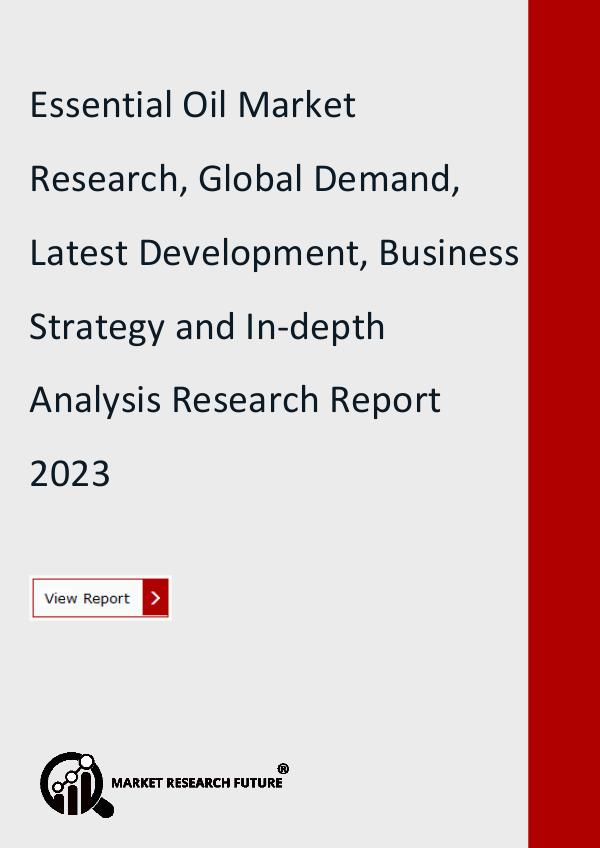 Market Research Future (Food and Beverages) Essential Oil Market Research Report