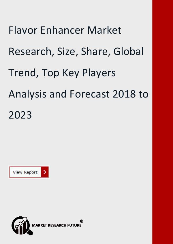 Flavor Enhancer Market Share, Trend, Global Analys