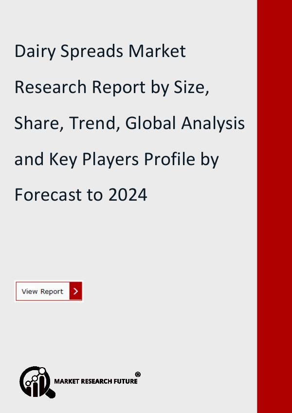 Dairy Spreads Market Research Report