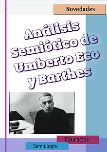 Análisis semiótico de Eco y Barthes