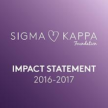 Sigma Kappa Foundation Impact Statement 2016-17