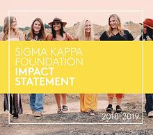 Sigma Kappa Foundation Impact Statement 2018-19