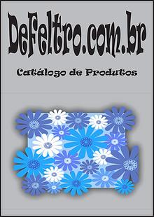 DeFeltro.com.br - cortes e apliques de feltros para artesanato