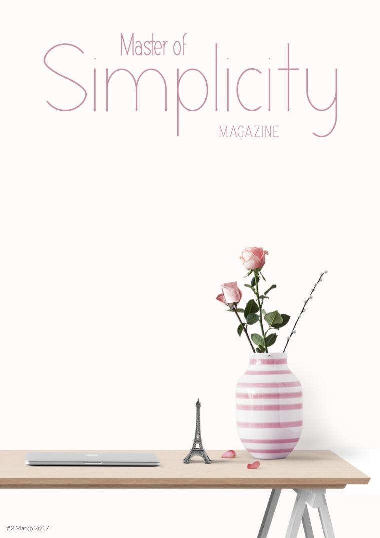 Master of Simplicity Magazine #2 Março 2017