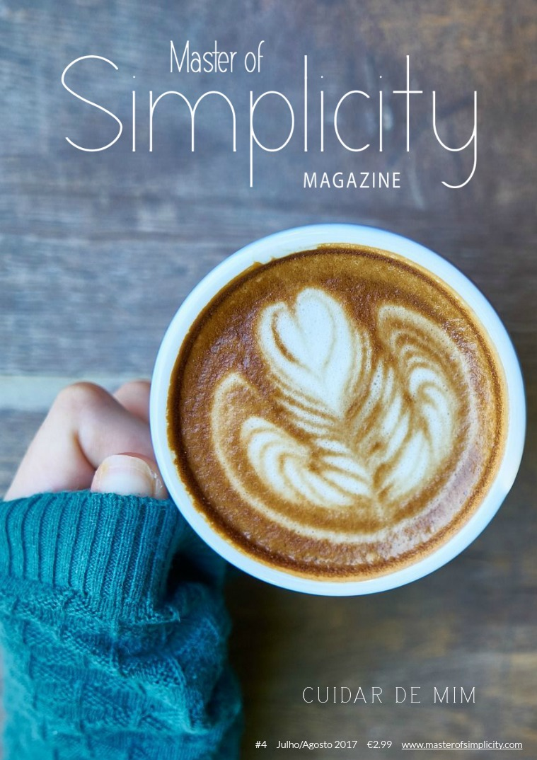 Master of Simplicity Magazine #4 Julho/Agosto 2017
