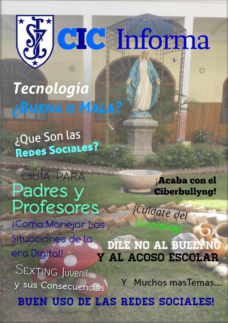 Revista CIC Informa  (para el Colegio Inmaculada Concepcion) Educacion Tecnologica