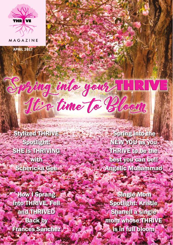April 2017: Spring into Your THRIVE!