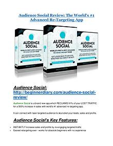 Audience Social Detail Review and Audience Social $22,700 Bonus Audience Social review & Audience Social (Free) $26,700 bonuses