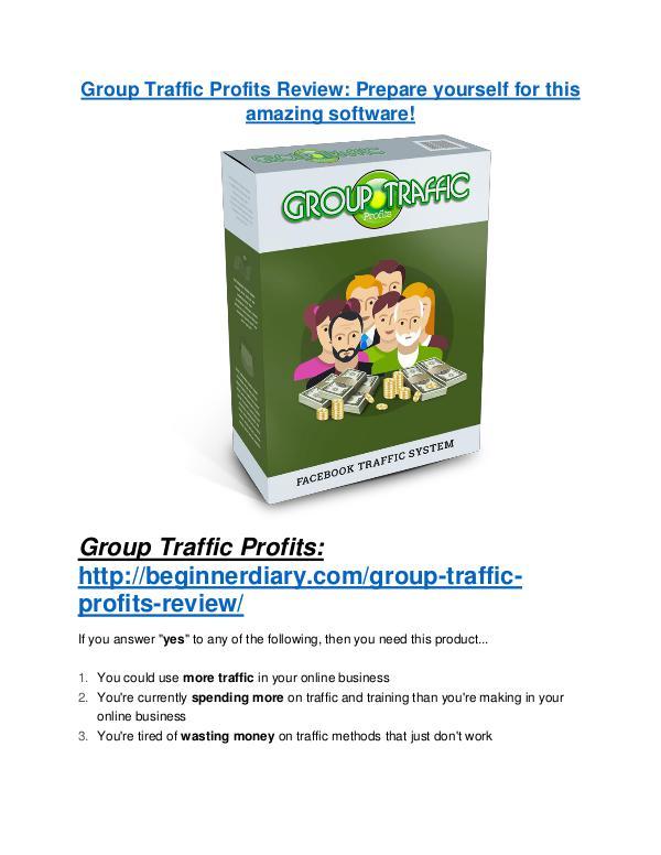 Group Traffic Profits review demo & BIG bonuses pack Group Traffic Profits Review - 80% Discount and $26,800 Bonus