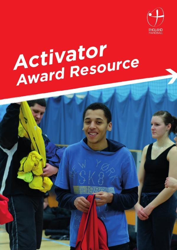 England Handball Activator Award Resource 93143 England Handball Activator Award Resource