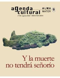 Agenda Cultural UdeA - Año 2007 AGOSTO