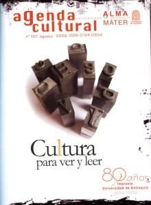 Agenda Cultural UdeA - Año 2009 AGOSTO