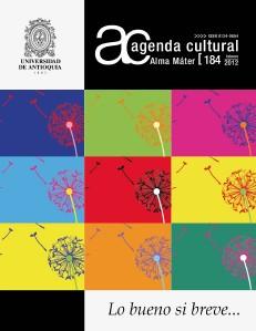 Agenda Cultural UdeA - Año 2012 FEBRERO