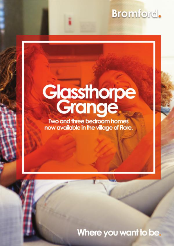 Where you want to be! Glassthorpe Grange