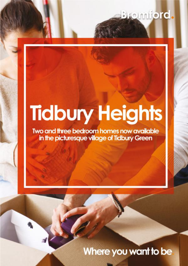 Where you want to be! Tidbury Heights