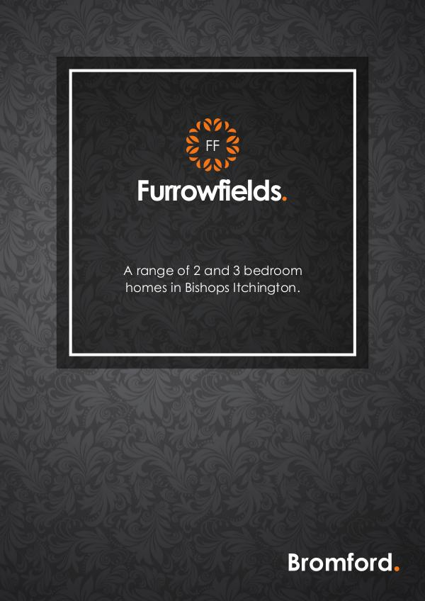 Where you want to be! Furrowfields