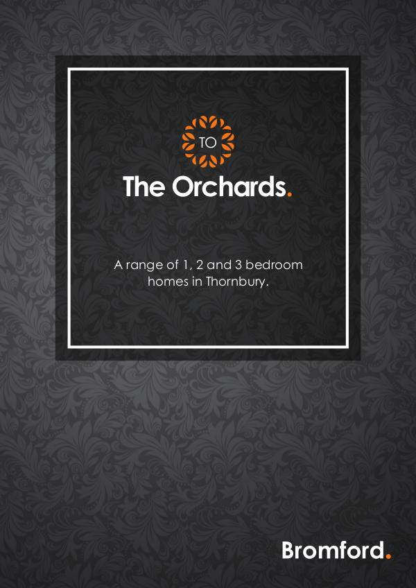 Where you want to be! The Orchards