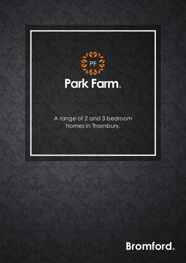 Where you want to be! Park Farm