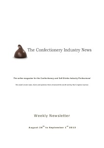 The Confectionery Industry News AUGUST 26 to SEPTEMBER 1, 2013