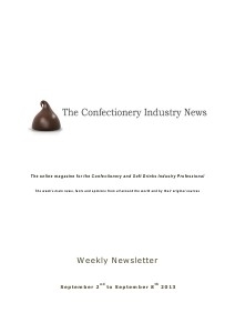 The Confectionery Industry News SEPTEMBER 2 to SEPTEMBER 8, 2013