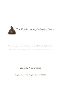 The Confectionery Industry News SEPTEMBER 9 to SEPTEMBER 15, 2013