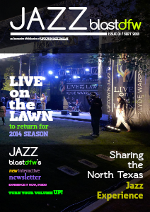 Uptown Jazz Dallas' JAZZ BlastDFW Issue 1