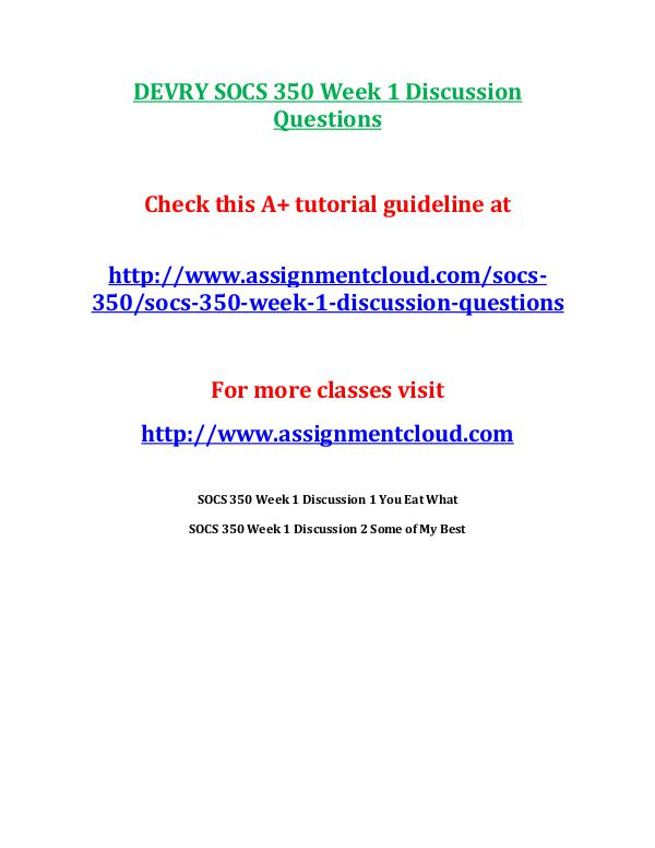 SOCS 350 Devry entire course DEVRY SOCS 350 Week 1 Discussion Questions