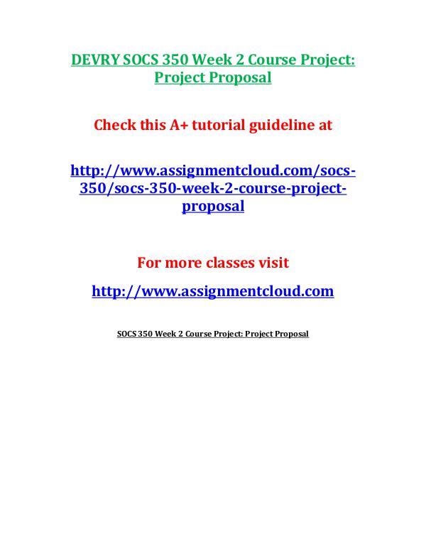 SOCS 350 Devry entire course DEVRY SOCS 350 Week 3 Assignment You Decide