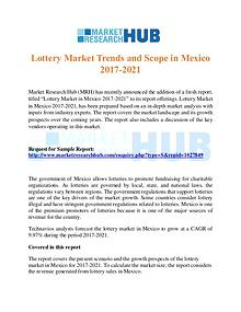 Market Research Report Lottery Market Trends and Scope in Mexico 2017