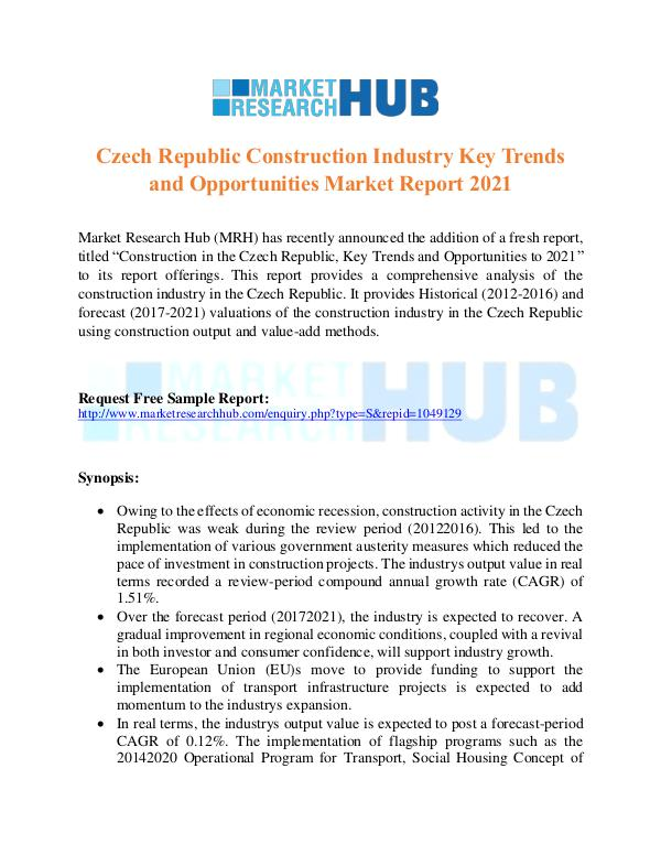 Market Research Report Czech Republic Construction Industry Report 2017