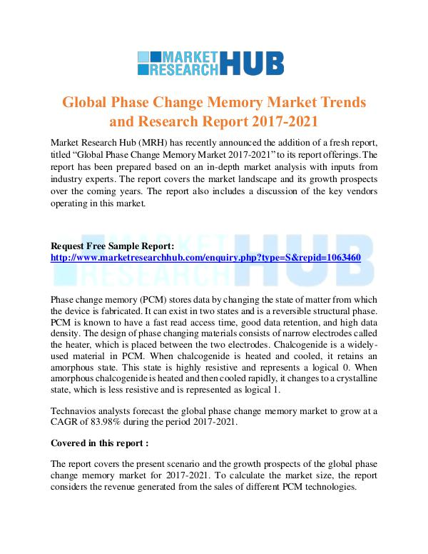 Market Research Report Global Phase Change Memory Market Report 2017