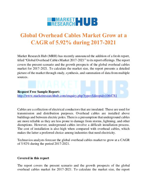 Market Research Report Global Overhead Cables Market Research Report 2017