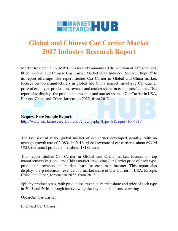 Market Research Report Global and Chinese Car Carrier Market 2017