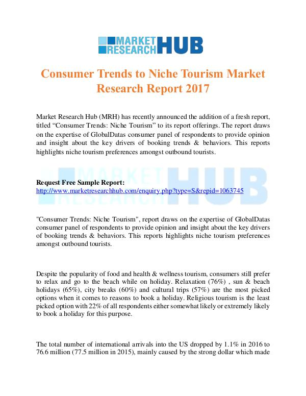 Market Research Report Consumer Trends to Niche Tourism Market Report