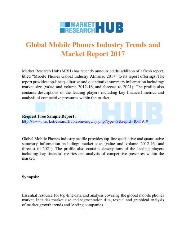 Market Research Report Global Mobile Phones Industry Trends Report 2017