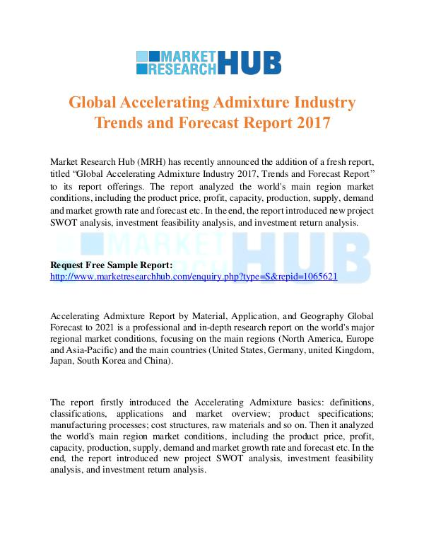 Market Research Report Global Accelerating Admixture Industry Report 2017