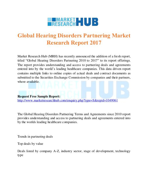 Market Research Report Hearing Disorders Partnering Market Research Repor